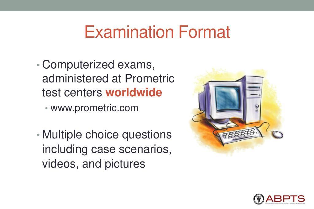 Examination Format