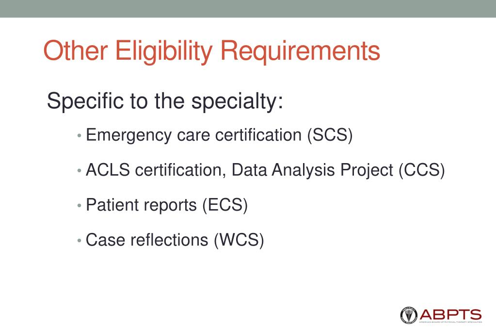 Other Eligibility Requirements