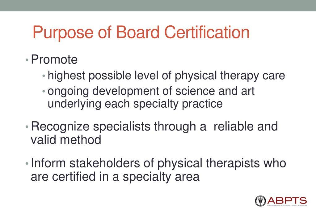 Purpose of Board Certification
