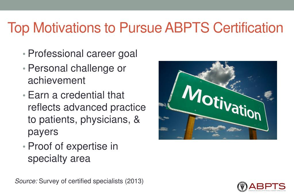 Top Motivations to Pursue ABPTS Certification