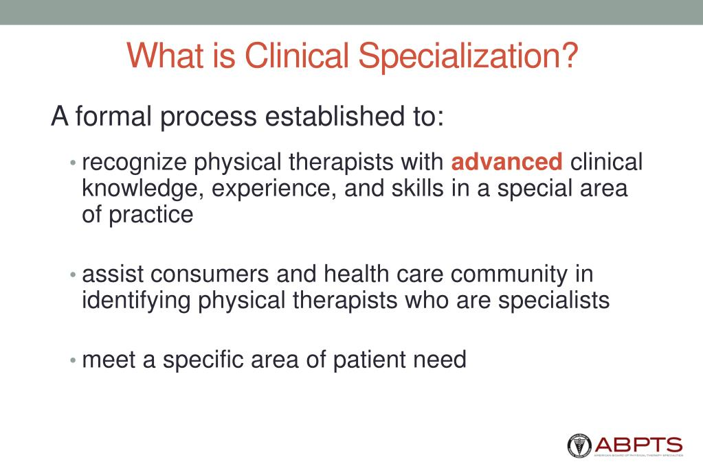 What is Clinical Specialization?