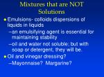 mixtures that are not solutions4