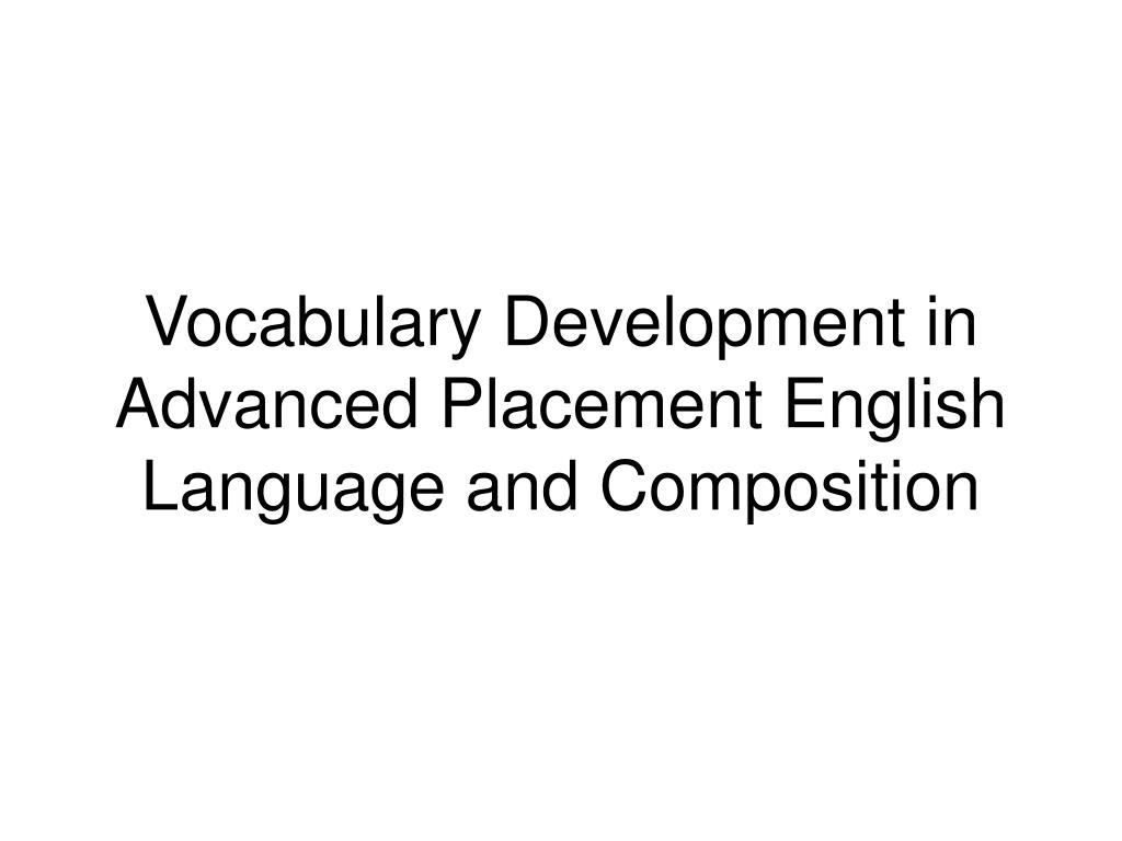 Vocabulary Development in Advanced Placement English