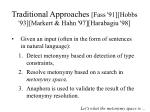 traditional approaches fass 91 hobbs 93 markert hahn 97 harabagiu 98