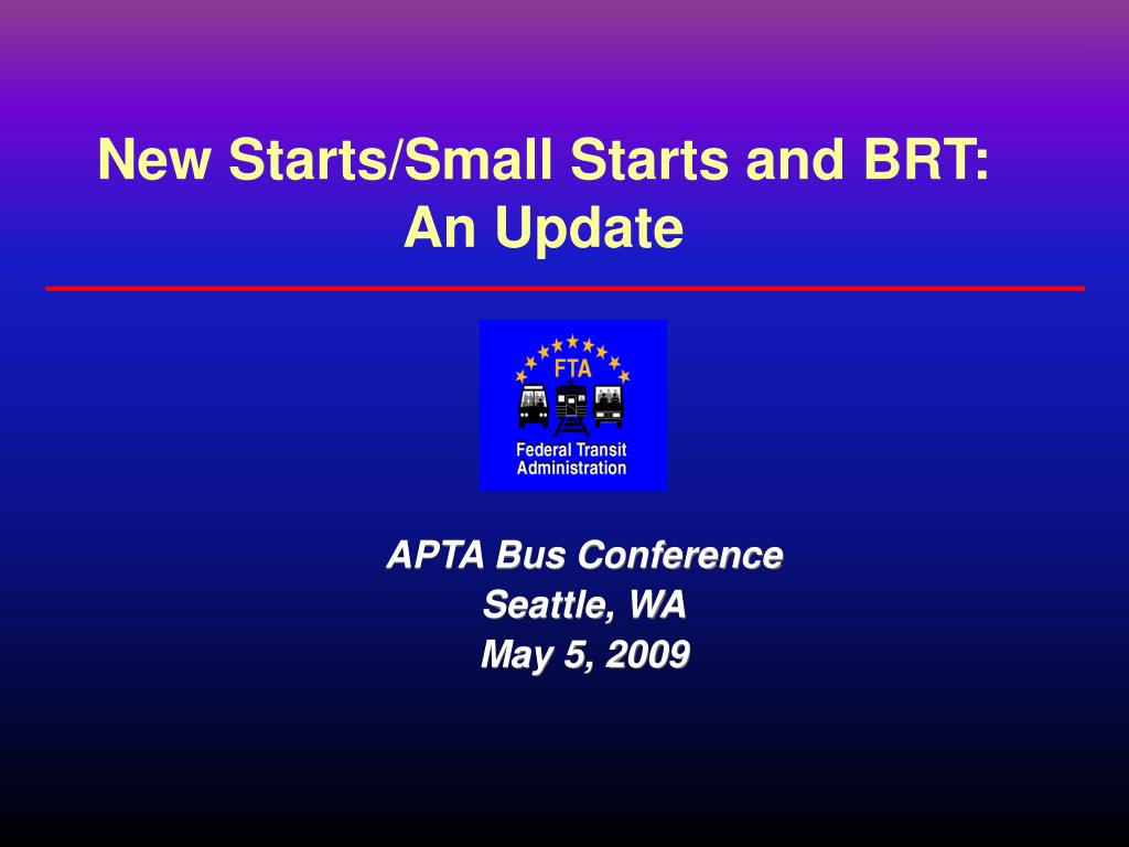 new starts small starts and brt an update l.