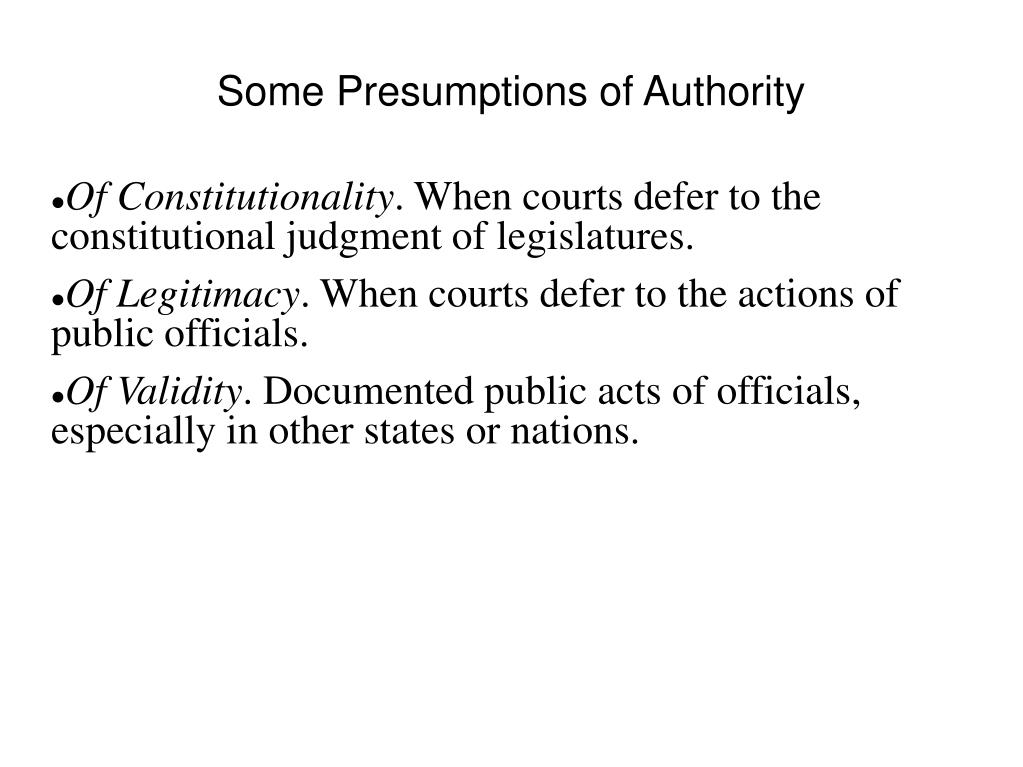 Some Presumptions of Authority