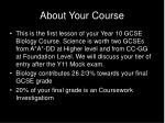 about your course