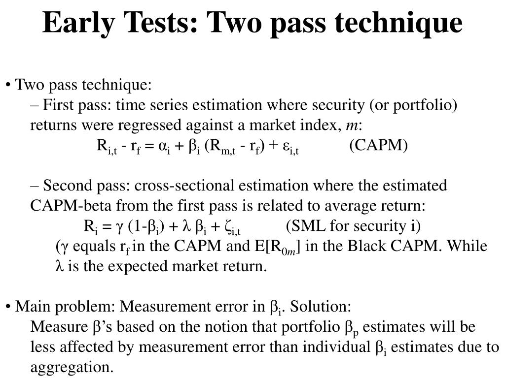 Early Tests: Two pass technique