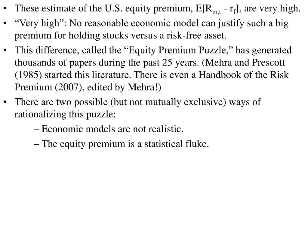 These estimate of the U.S. equity premium, E[R