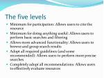 the five levels