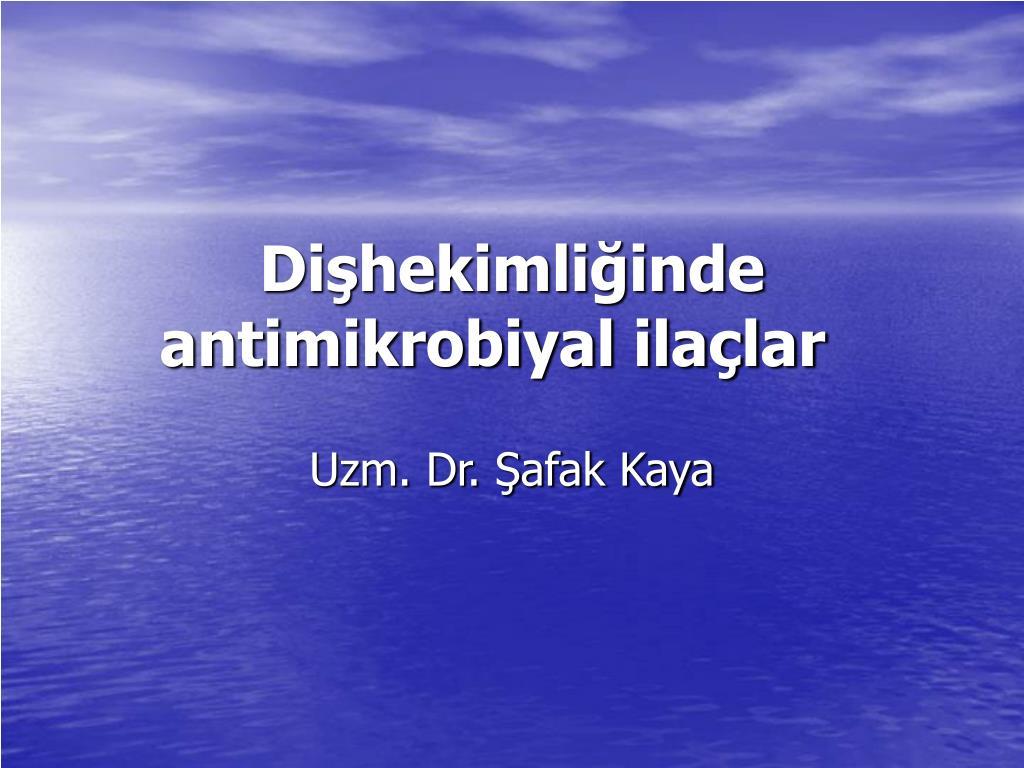 di hekimli inde antimikrobiyal ila lar l.