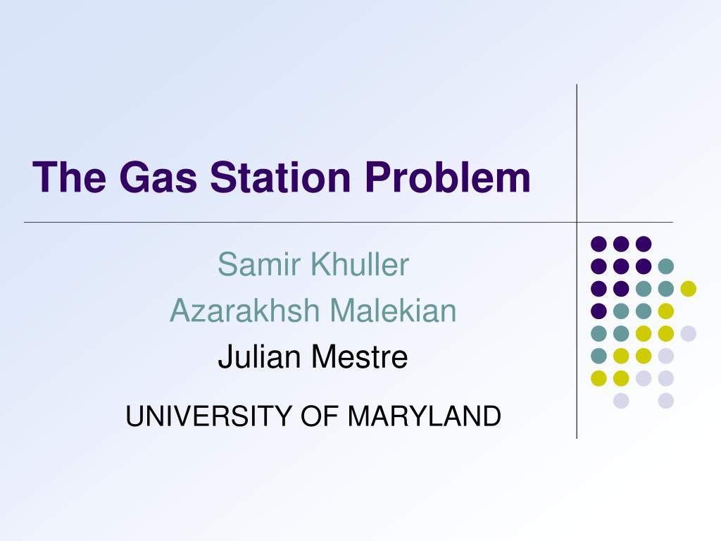 the gas station problem l.