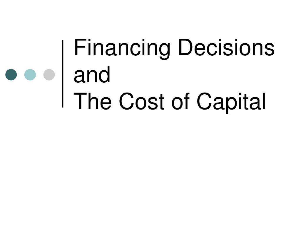 Financing Decisions and