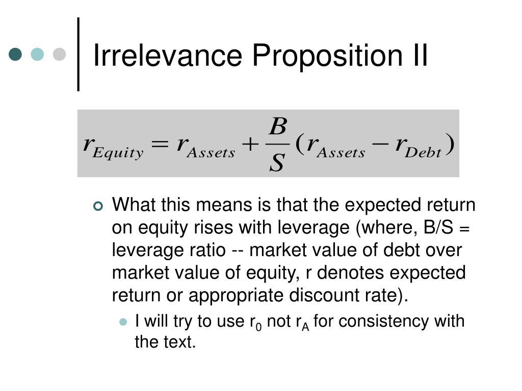 Irrelevance Proposition II