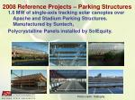 2008 reference projects parking structures