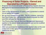 financing of solar projects owned and operated by a private investor