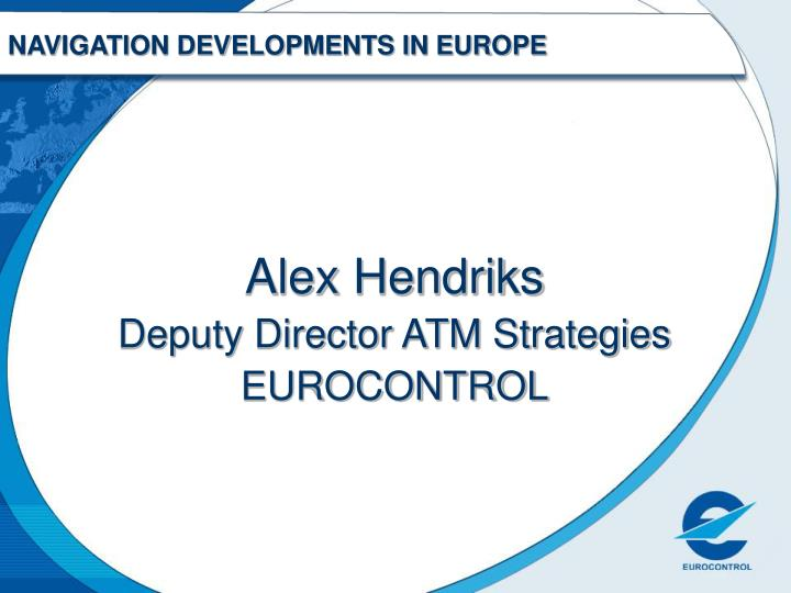 Navigation developments in europe