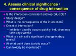 4 assess clinical significance consequence of drug interaction