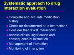 systematic approach to drug interaction evaluation