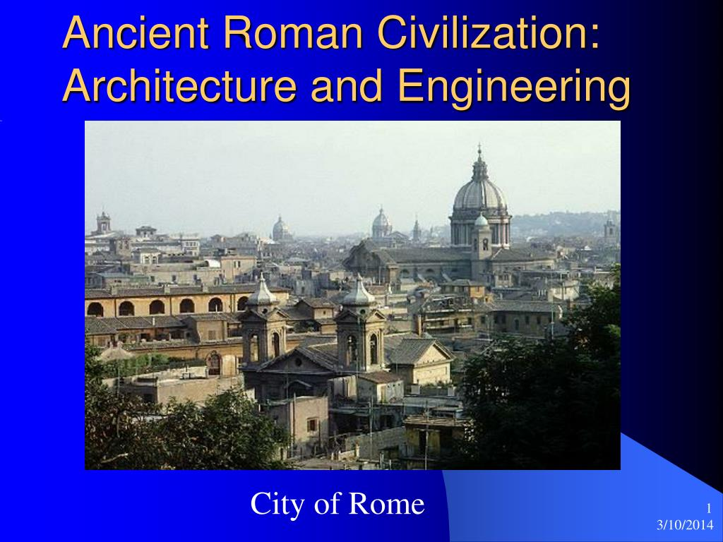 ancient roman civilization architecture and engineering l.