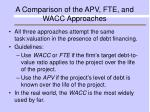 a comparison of the apv fte and wacc approaches