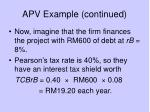 apv example continued