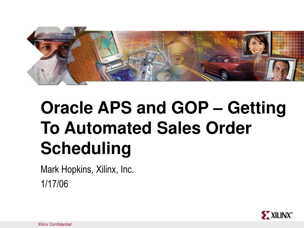 oracle aps and gop getting to automated sales order scheduling l.