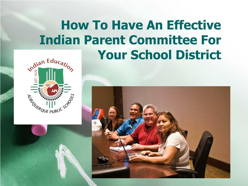 how to have an effective indian parent committee for your school district l.