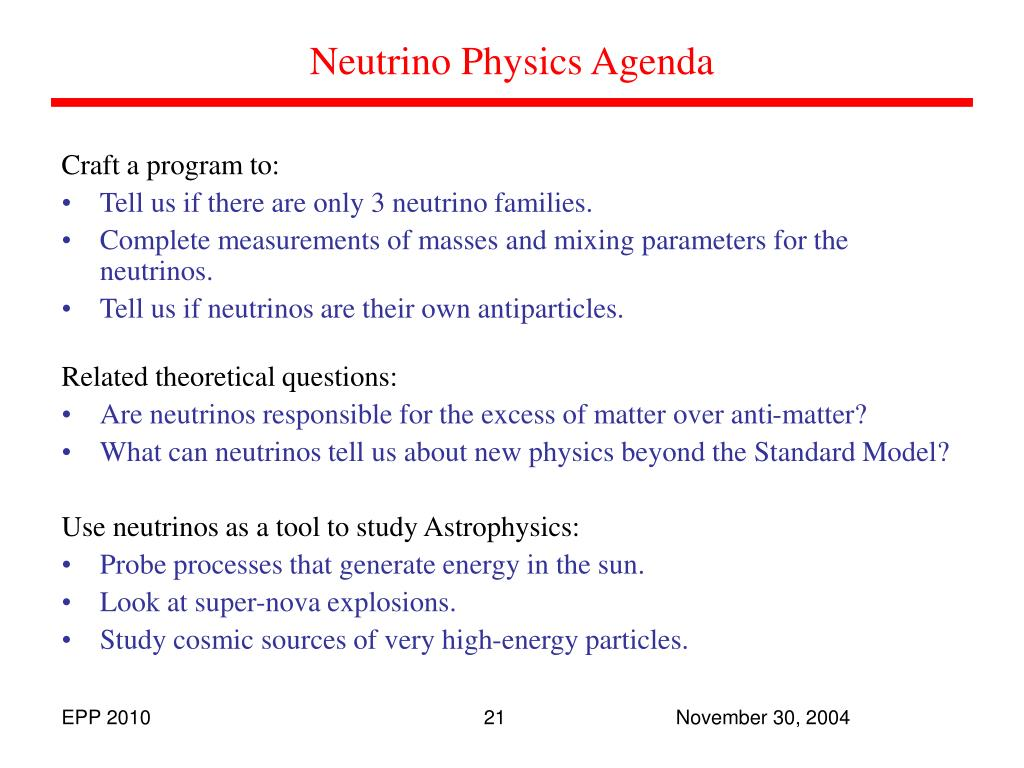 Neutrino Physics Agenda