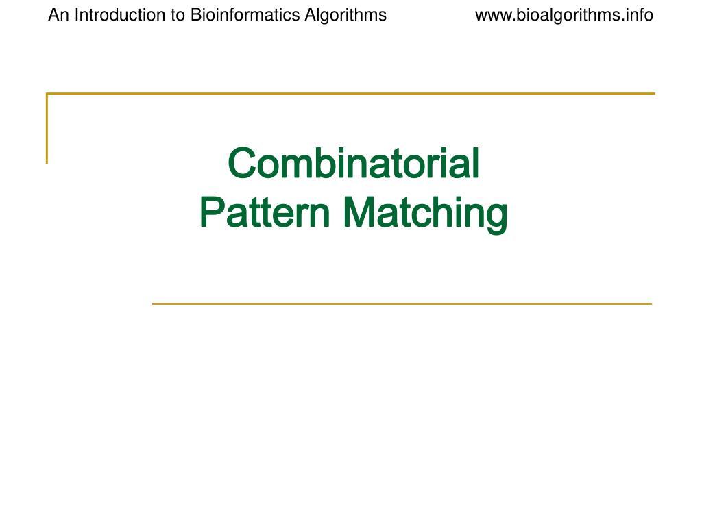 combinatorial pattern matching l.