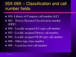 05x 09x classification and call number fields