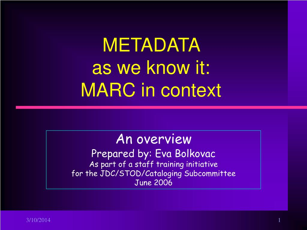 metadata as we know it marc in context l.
