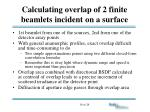 calculating overlap of 2 finite beamlets incident on a surface