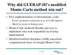why did guerap iii s modified monte carlo method win out