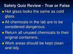 safety quiz review true or false