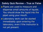 safety quiz review true or false10