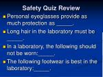 safety quiz review6