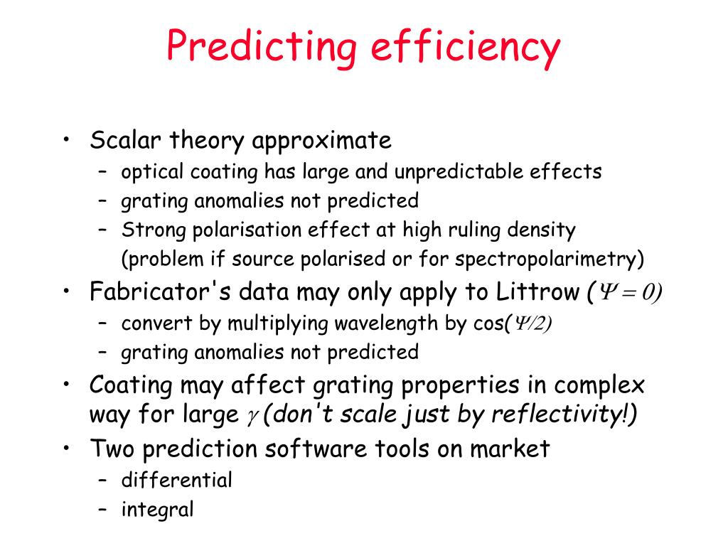 Predicting efficiency