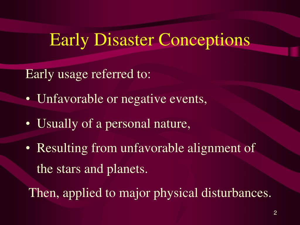 Early Disaster Conceptions