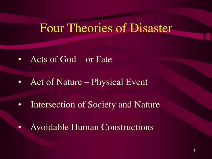 Four theories of disaster