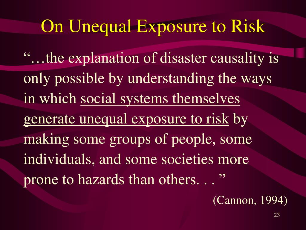 On Unequal Exposure to Risk