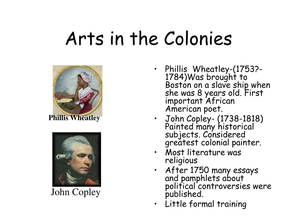 Arts in the Colonies