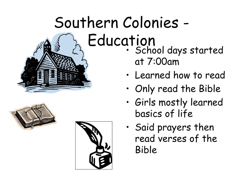 Southern Colonies - Education