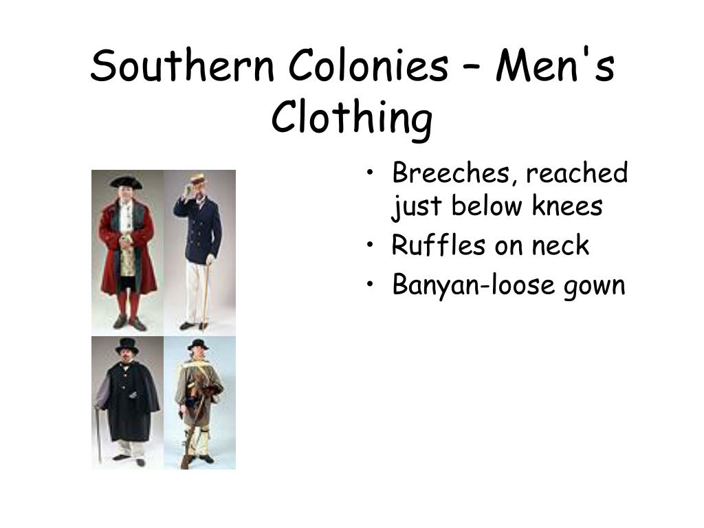 Southern Colonies – Men's Clothing