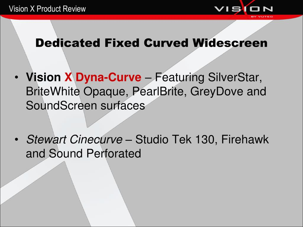 Dedicated Fixed Curved Widescreen