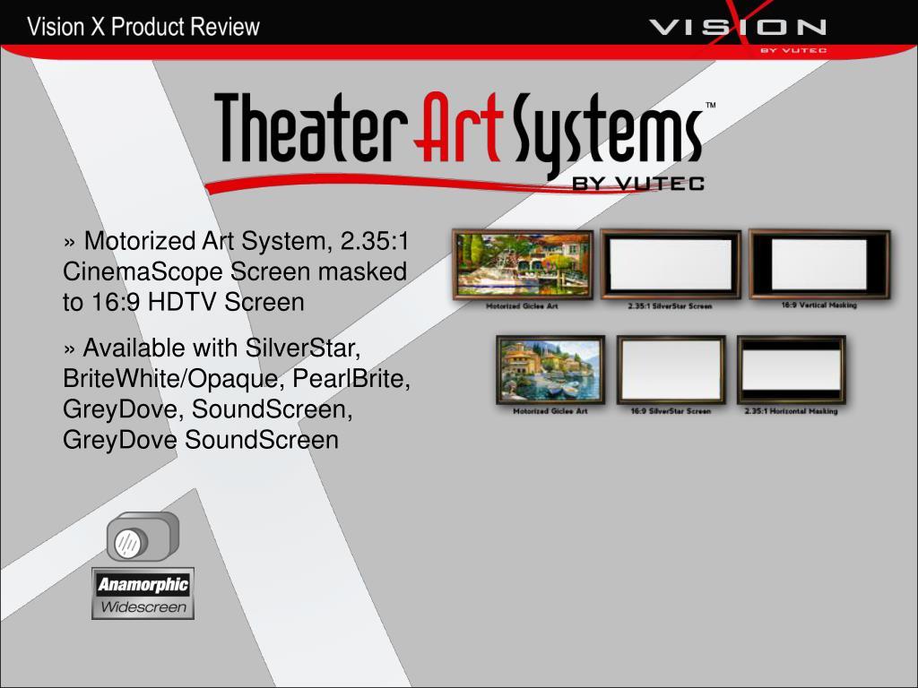 Motorized Art System, 2.35:1 CinemaScope Screen masked to 16:9 HDTV Screen
