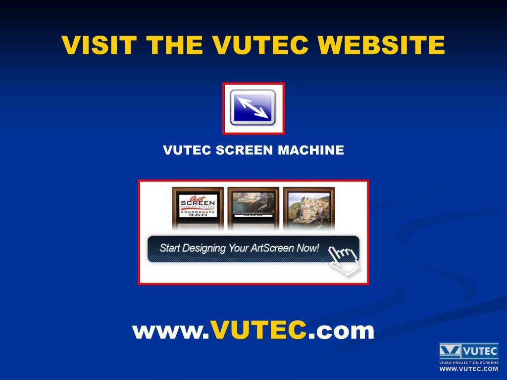 VISIT THE VUTEC WEBSITE