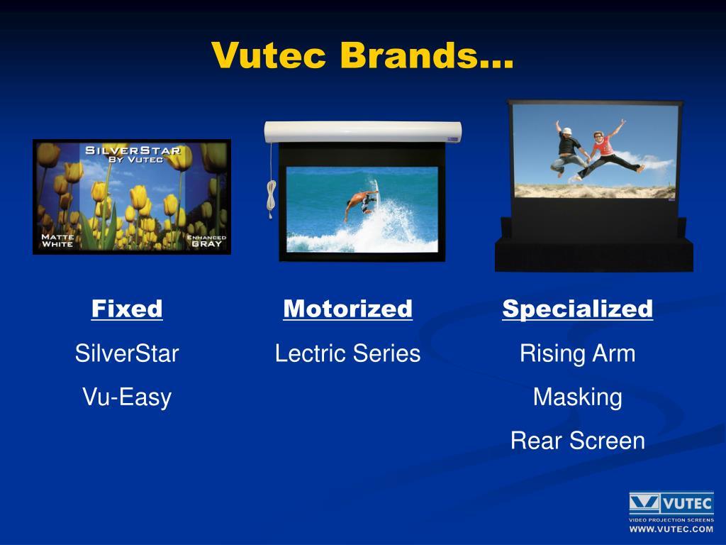 Vutec Brands…