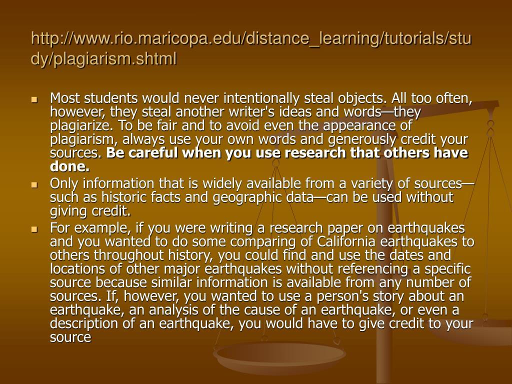 http://www.rio.maricopa.edu/distance_learning/tutorials/study/plagiarism.shtml