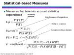 statistical based measures